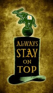 Always Stay on Top - Oakland Athletics
